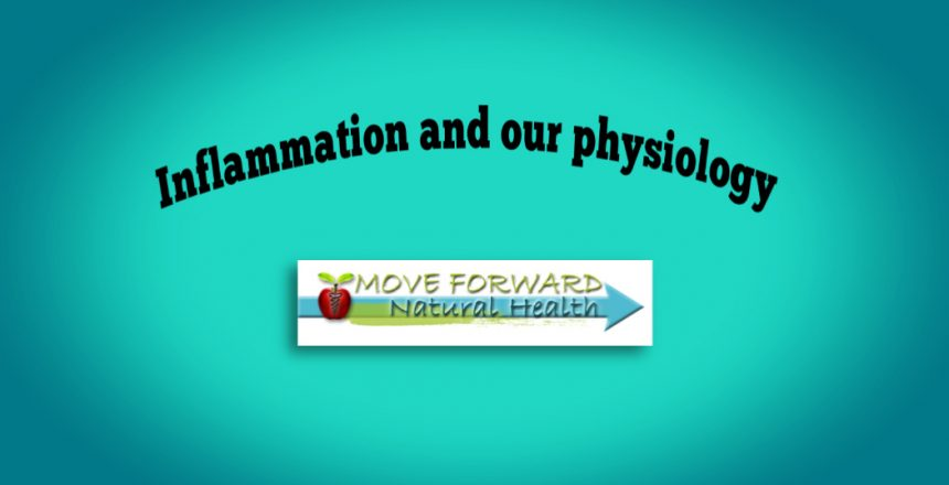 inflammation and our physiology